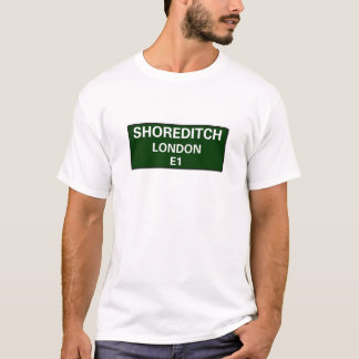 000 STREET SIGNS - LONDON - SHOREDITCH E1 T-Shirt