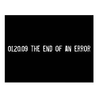 01.20.09 the end of an error postcard