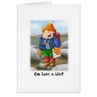 03 Go take a hike Greeting Card