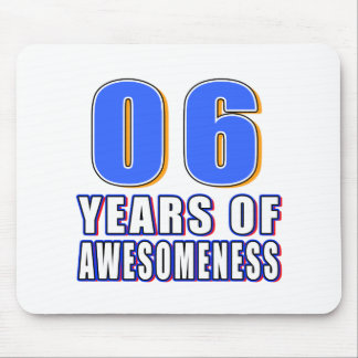 06 Years of Awesomeness Mouse Pad
