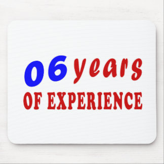 06 years of experience mousepads