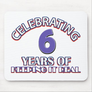 06 years of keeping it real mouse pad