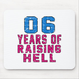 06 Years of raising hell Mouse Pads
