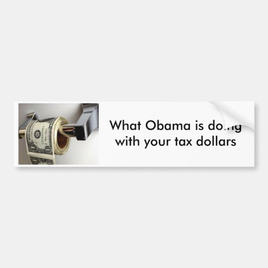 08-01-17_money8[1], What Obama is doingwith you... Bumper Sticker