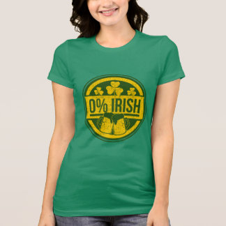 0 Percent Irish T-Shirt