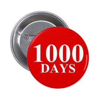 1000 Days 6 Cm Round Badge