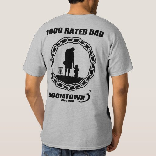 1000 Rated Dad - A Perfect Father's Day Gift! Tee Shirt