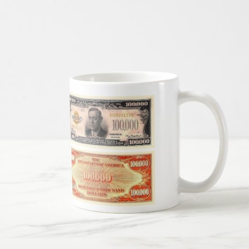 100,000 Dollar Bill Classic White Coffee Mug