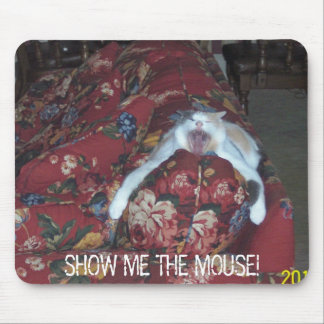 100_1108, SHOW ME THE MOUSE! MOUSE PAD