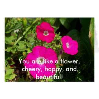 100_1977, You are like a flower, cheery, happy,... Greeting Card