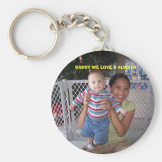 100_3761, DADDY WE LOVE U ALWAYS BASIC ROUND BUTTON KEY RING
