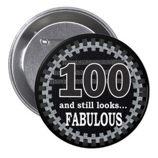 100 and Still Looks Fabulous - 100th Birthday 7.5 Cm Round Badge