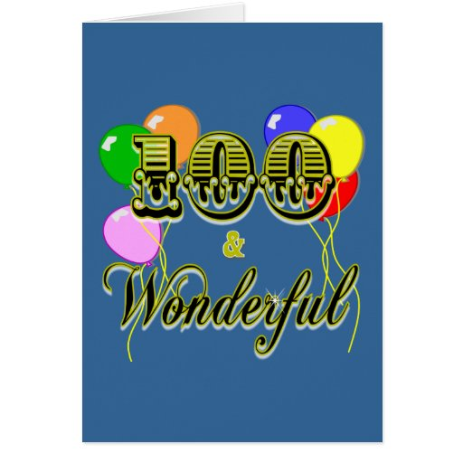 100 and Wonderful Birthday Gifts & Apparel Card