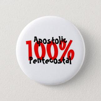 100% Apostolic Pentecostal 6 Cm Round Badge