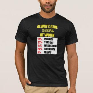 100% at Work T-Shirt
