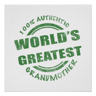 100% Authentic Grandmother Poster