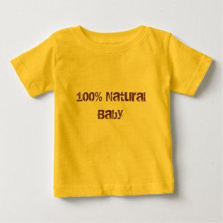 100% Baby Baby T-Shirt