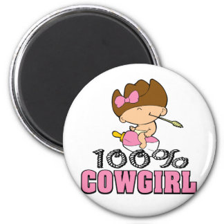 100% Cowgirl 6 Cm Round Magnet