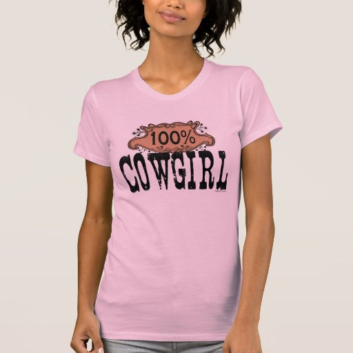 100% Cowgirl T-shirts