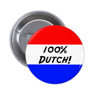 100 % Dutch 6 Cm Round Badge
