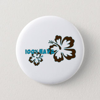 100% Hapa (with Hibiscus) 6 Cm Round Badge