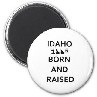 100% Idaho Born and Raised Refrigerator Magnet