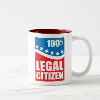 100% Legal Citizen Two-Tone Mug