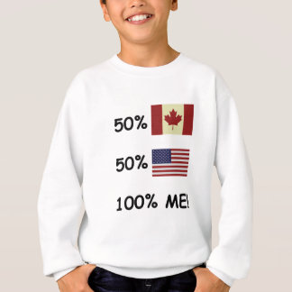 100% ME Canadian/American Sweatshirt