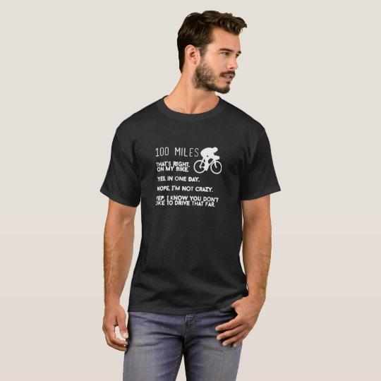 100 Miles Bike Logo Humour Funny T-Shirt