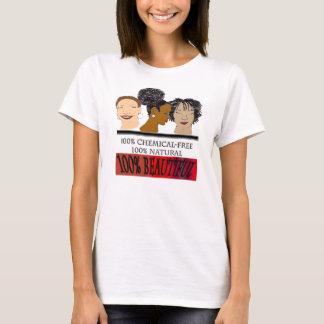 100 Natural 100 Percent Beautiful T-Shirt