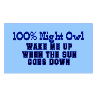 100% Night Owl. Wake Me Up When the Sun Goes Down Business Card Template