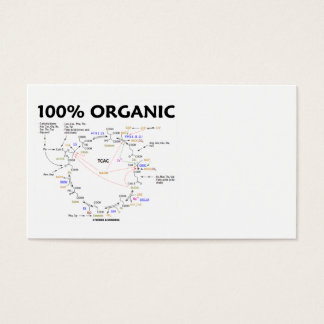 100% Organic (Krebs Cycle - Citric Acid Cycle) Business Card