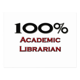 100 Percent Academic Librarian Post Card