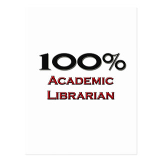 100 Percent Academic Librarian Postcard