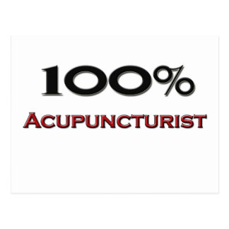 100 Percent Acupuncturist Postcard