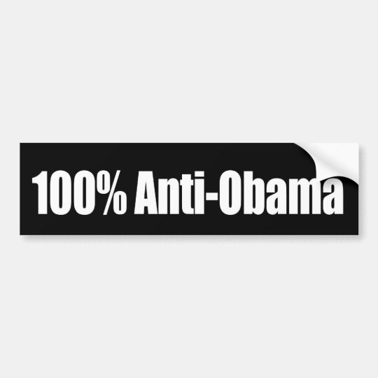 100 percent Anti-Obama Bumpersticker Bumper Sticker