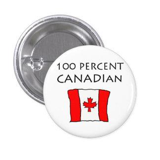 100 Percent Canadian 3 Cm Round Badge