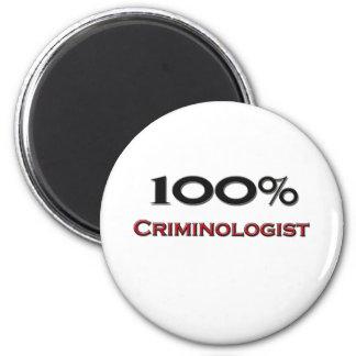 100 Percent Criminologist 6 Cm Round Magnet