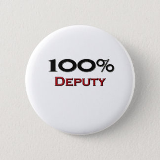 100 Percent Deputy 6 Cm Round Badge