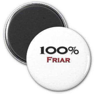 100 Percent Friar Magnet