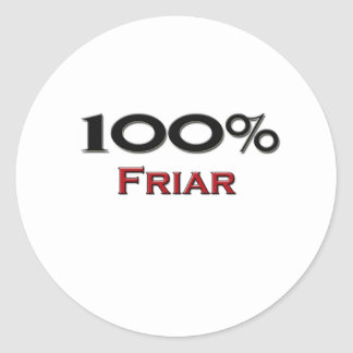 100 Percent Friar Round Stickers