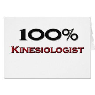 100 Percent Kinesiologist Greeting Card