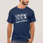 100 Percent Phenomenal T Shirt