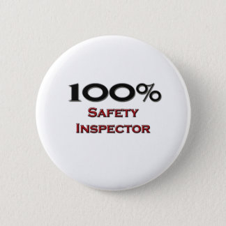 100 Percent Safety Inspector 6 Cm Round Badge