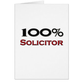 100 Percent Solicitor Greeting Card