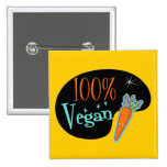 100 Percent Vegan Pins