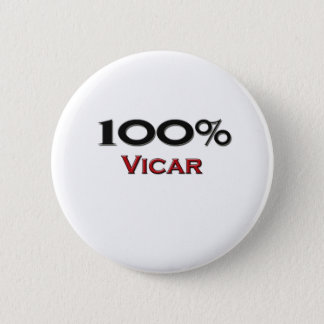 100 Percent Vicar 6 Cm Round Badge