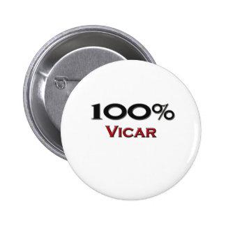 100 Percent Vicar 6 Cm Round Badge