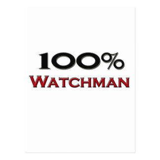 100 Percent Watchman Post Card