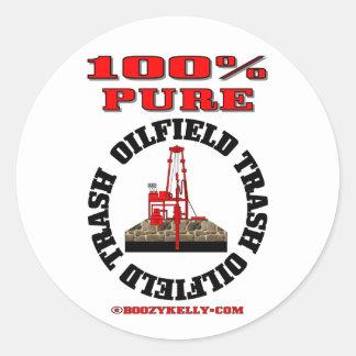 100% Pure Oil Field Trash,Oil Rig Sticker,Oil Round Sticker